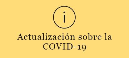 Actualización sobre la COVID-19