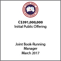 Joint Book-Running Manager for Canada Goose Arctic Program on its $391b Canadian initial public offering