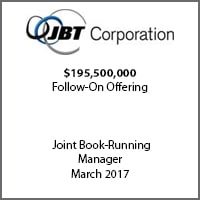 Joint Book-Running Manager for JBT Corporation on its $195.5 million follow-on offering