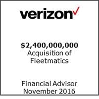 Verizon: Financial advisor, $2.4 billion acquisition of Fleetmatics, November 2016