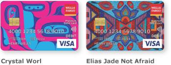 Wells Fargo Visa card 3 with unique design by Crystal Worl and Wells Fargo Visa card 4 with unique design by Elias Jade Not Afraid